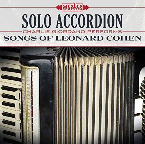 Solo Accordion - Songs of Leonard Cohen