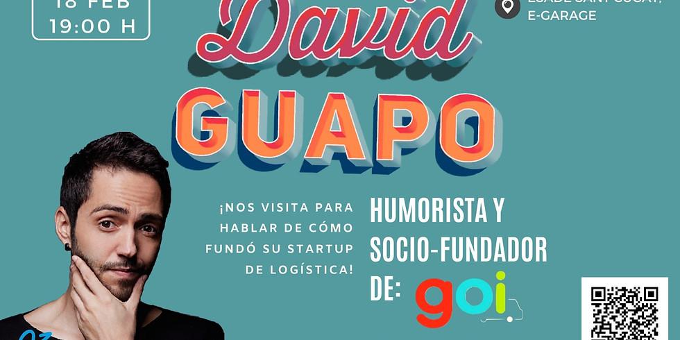 DAVID GUAPO Garage talk