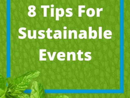 8 consejos para hacer eventos sostenibles!