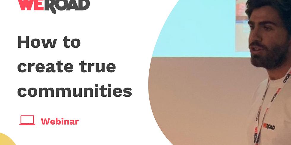 How to create true communities?