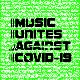 MUSIC UNITES AGAINST COVID-19