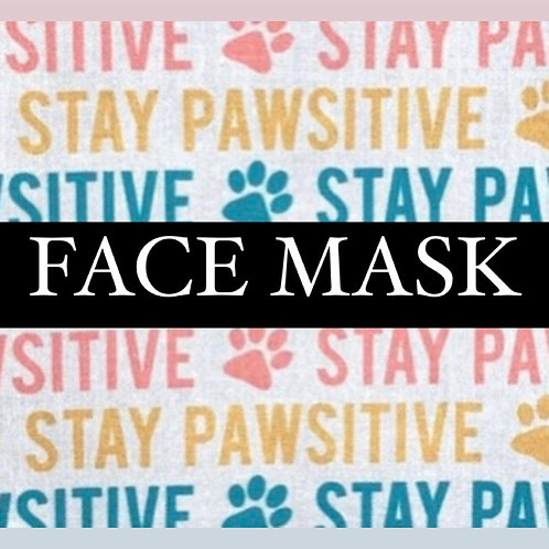 Stay Pawsitive Mask