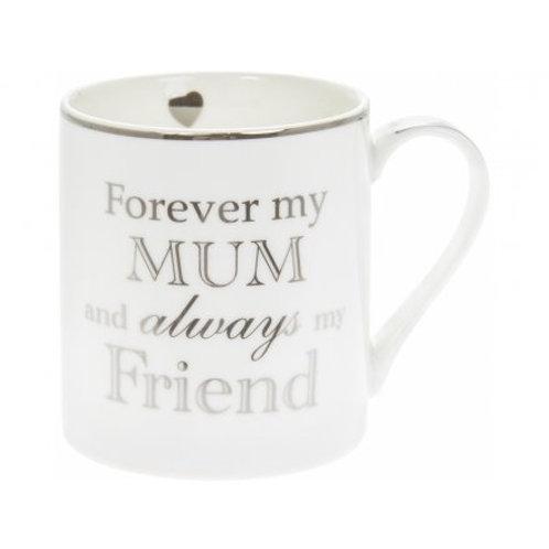 Forever My Mum Mug