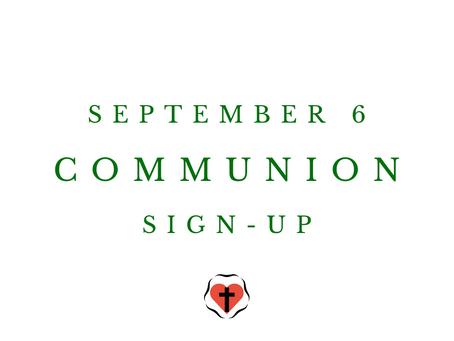 Communion Sign-Up (September 6)