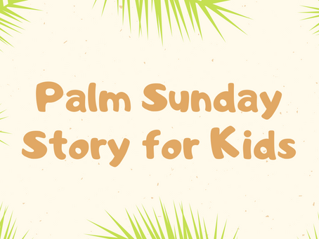 Palm Sunday Video for Kids