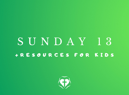 Sunday 13 (Video Service and Children's Resources)