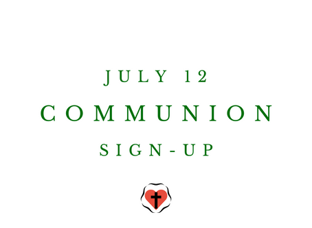 Sign-Up for Communion - July 12
