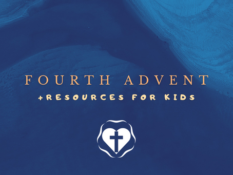 Fourth Advent - Video Service and Children's Resources