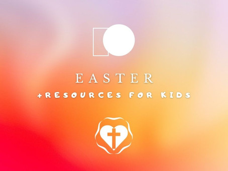 Easter 2021 - Video Service and Children's Resources