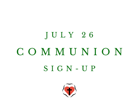 Communion Sign-Up (July 26)