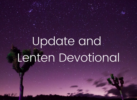 Pastor Josh and Lenten Devotional for All (Update 25 March)