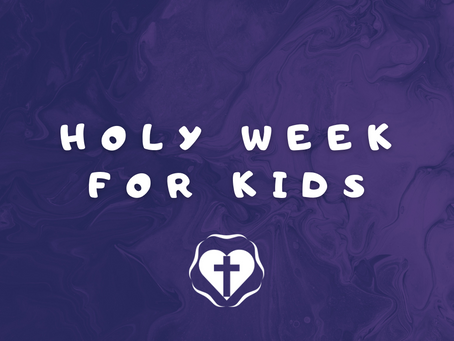 Holy Week Videos for Kids