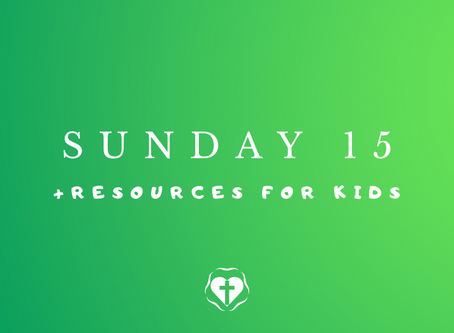 Sunday 15 (Video Service and Children's Resources)