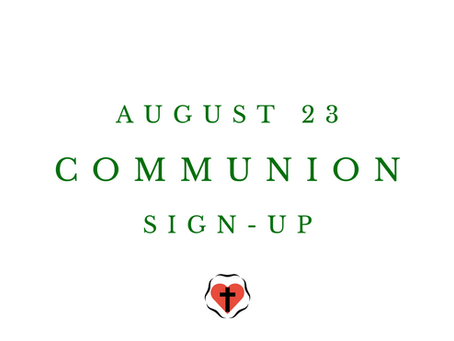 Communion Sign-Up (August 23)