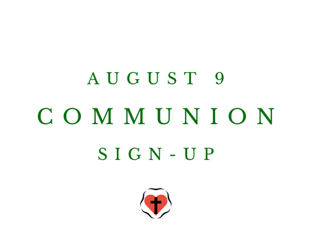 Communion Sign-Up (August 9)