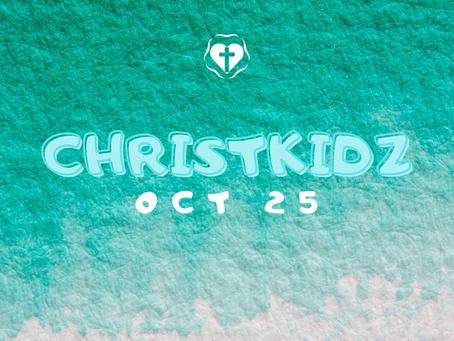 ChristKidz - October 25