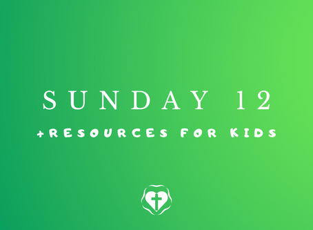 Sunday 12 (Video Service and Children's Resources)