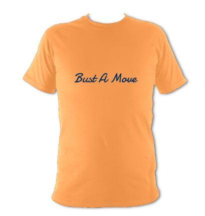 "orange t-shirt ""bust a move"""
