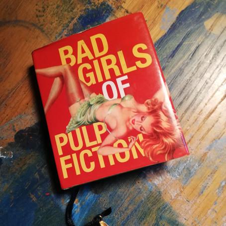Bad Girls of Pulp Fiction