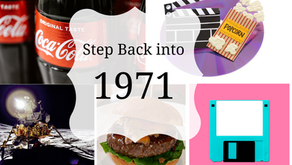 Step Back Into….1971