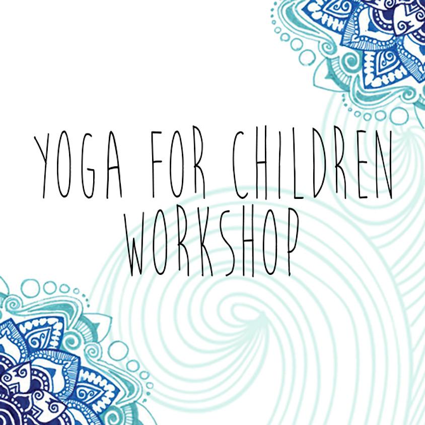 Yoga for Children Workshop