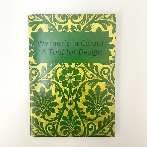 Warner's in Colour: A Tool for Design Exhibition Catalogue