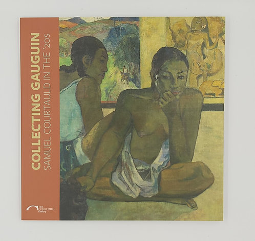 Collecting Gauguin, Samuel Courtauld in the 1920's