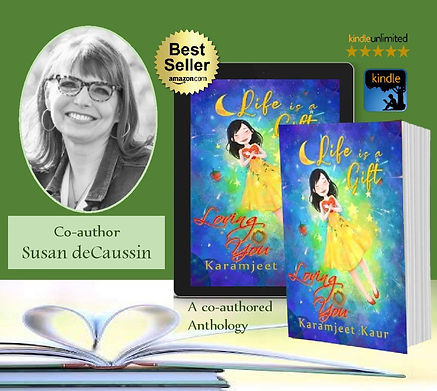 Susan deCaussin|Author|Life is a Gift Loving You