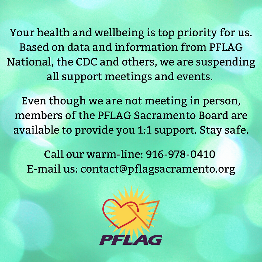 All PFLAG support meetings have been cancelled