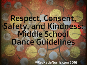 Respect, Consent, Safety, and Kindness: Middle School Dance Guidelines