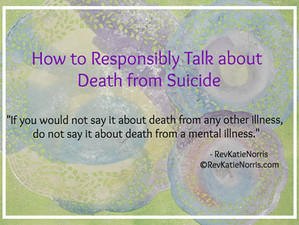 How to Responsibly Talk About Death from Suicide