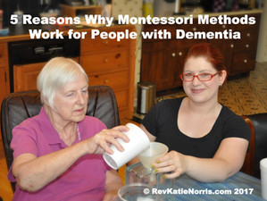 5 Reasons Montessori Methods Work for People with Dementia: Montessori Education Week 2017