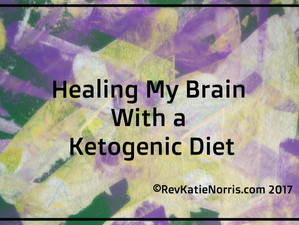 Healing My Brain With a Ketogenic Diet