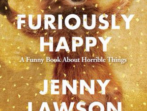 """Book Review: Get """"Furiously Happy"""" with Jenny Lawson"""