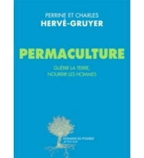 LECTURE : PERRINE ET CHARLES HERVE GRUYER - PERMACULTURE