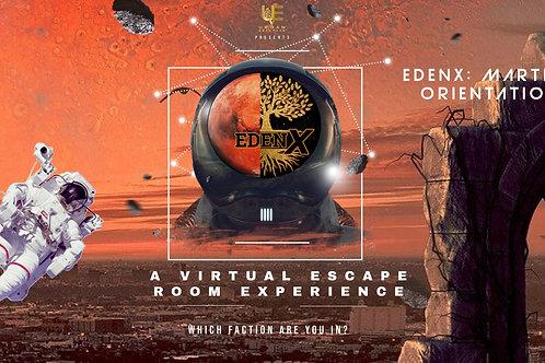 EdenX: The Orientation