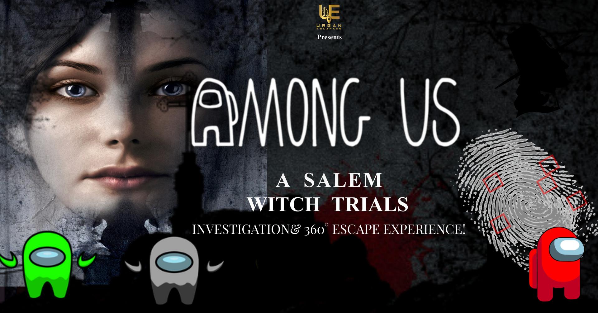 Amoung Us: Salem Edititon