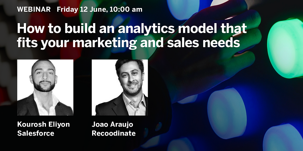 Webinar: How to build an analytics model that fits your marketing and sales needs
