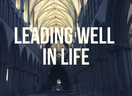 Leading Well in Life