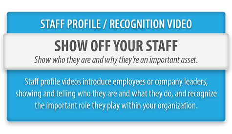 Staff Recognition Profile Videos