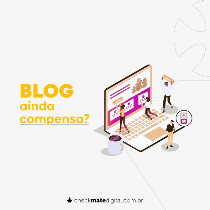 Ainda Compensa ter um Blog?