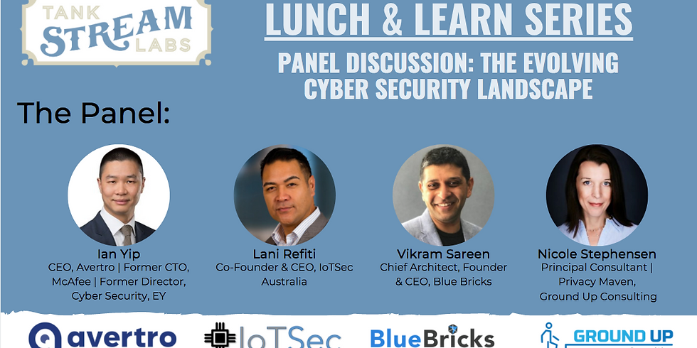 TSL Lunch & Learn Series - Panel Discussion: The Evolving Cyber Security Landscape