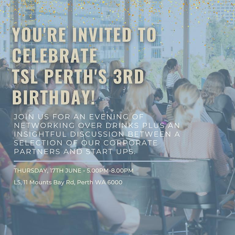 TSL Perth's 3rd Anniversary