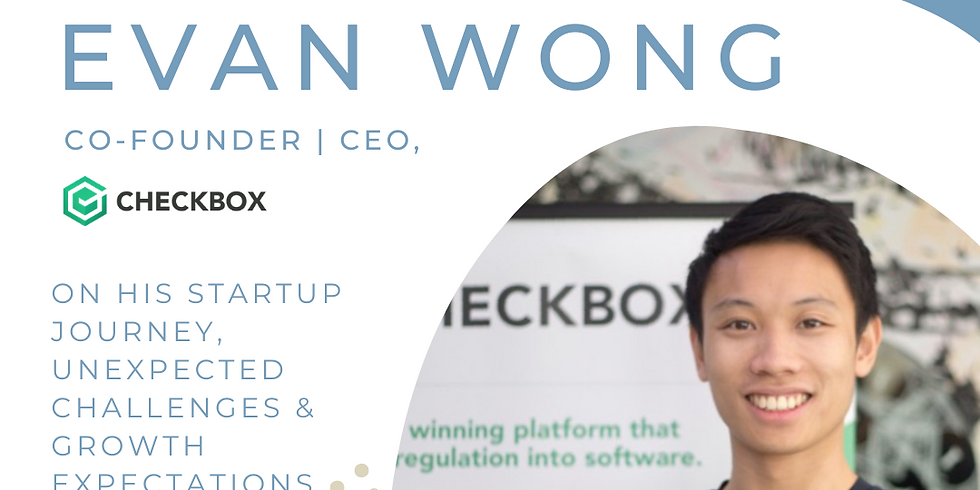 Founder Stories: Evan Wong,  Co-Founder | CEO, Checkbox