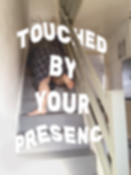 touched by your presence1 copy.png