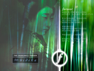 The Churchhill Garden Feat. Hideka – 'Forever