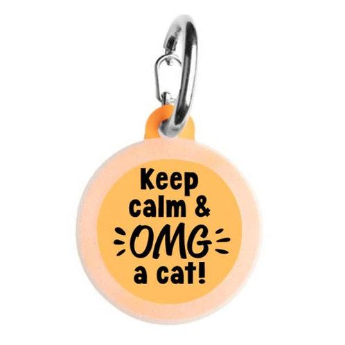 Keep Calm & OMG A Cat!