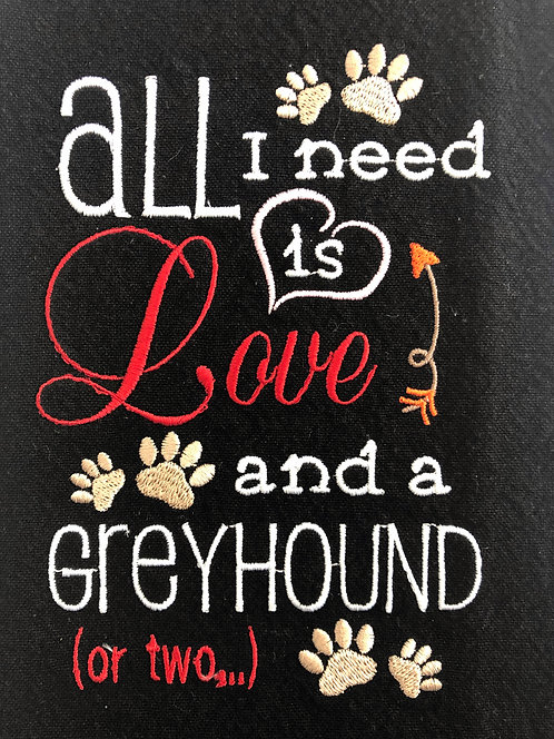All I Need Is Love & A Greyhound Towel