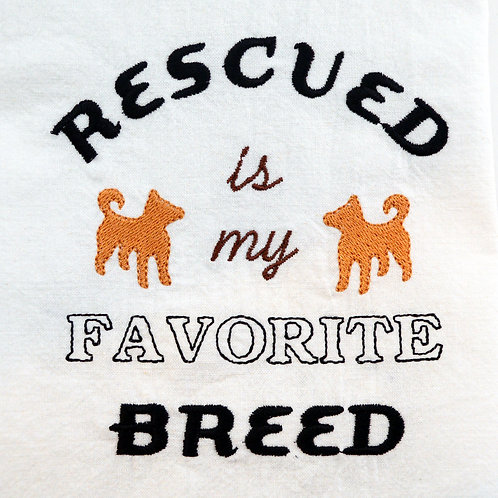 Rescued Is My Favorite Breed Kitchen Tea Towel Close Up
