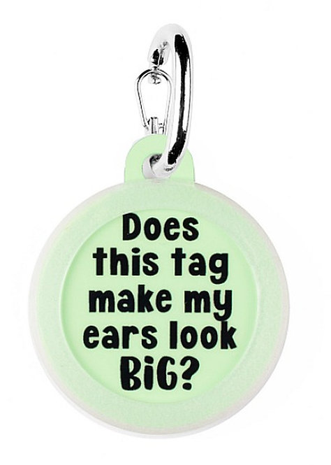 Does This Tag Make My Ears Look Big?